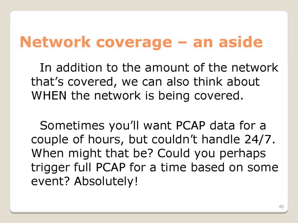 Network coverage – an aside