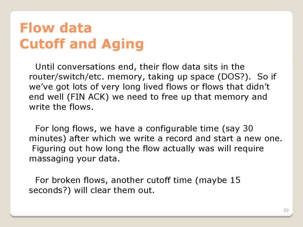 Flow data Cutoff and Aging