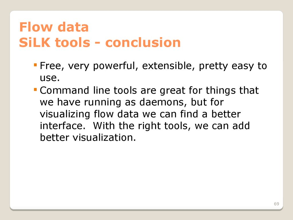Flow data SiLK tools - conclusion