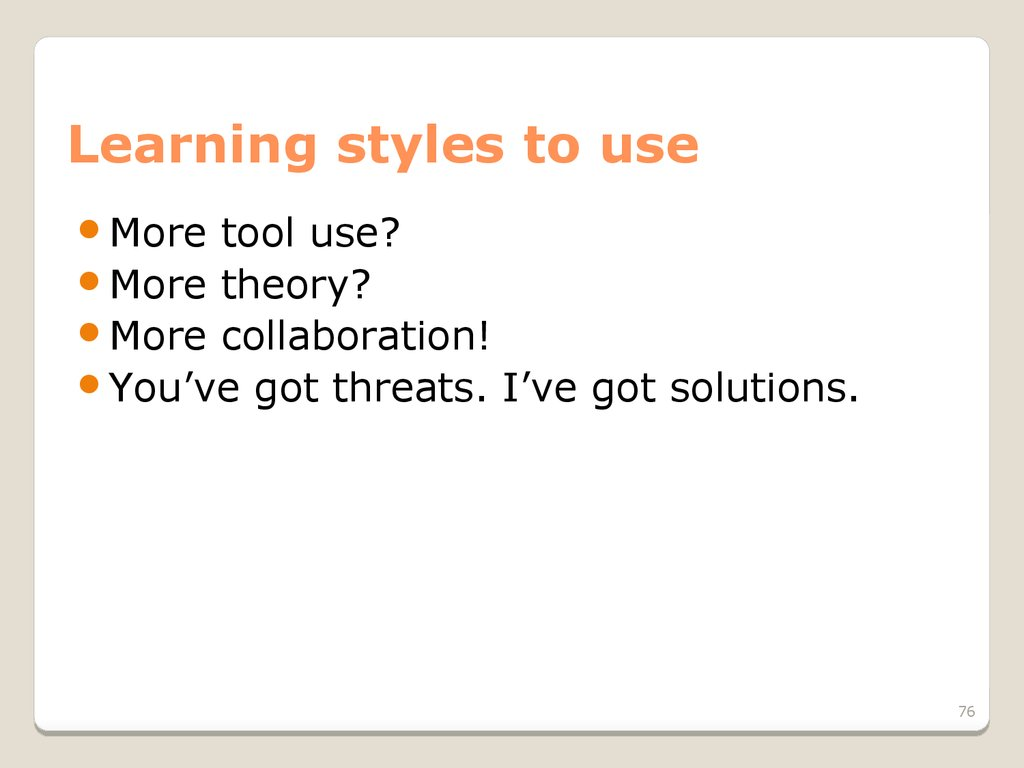 Learning styles to use