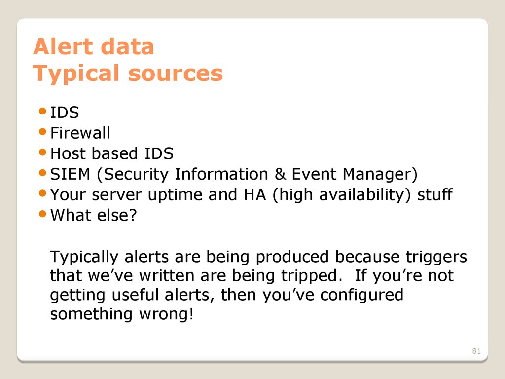 Alert data Typical sources