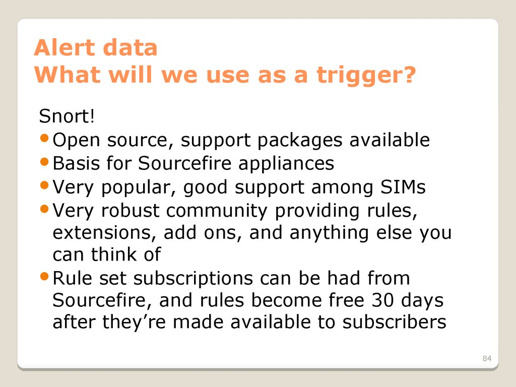 Alert data What will we use as a trigger?