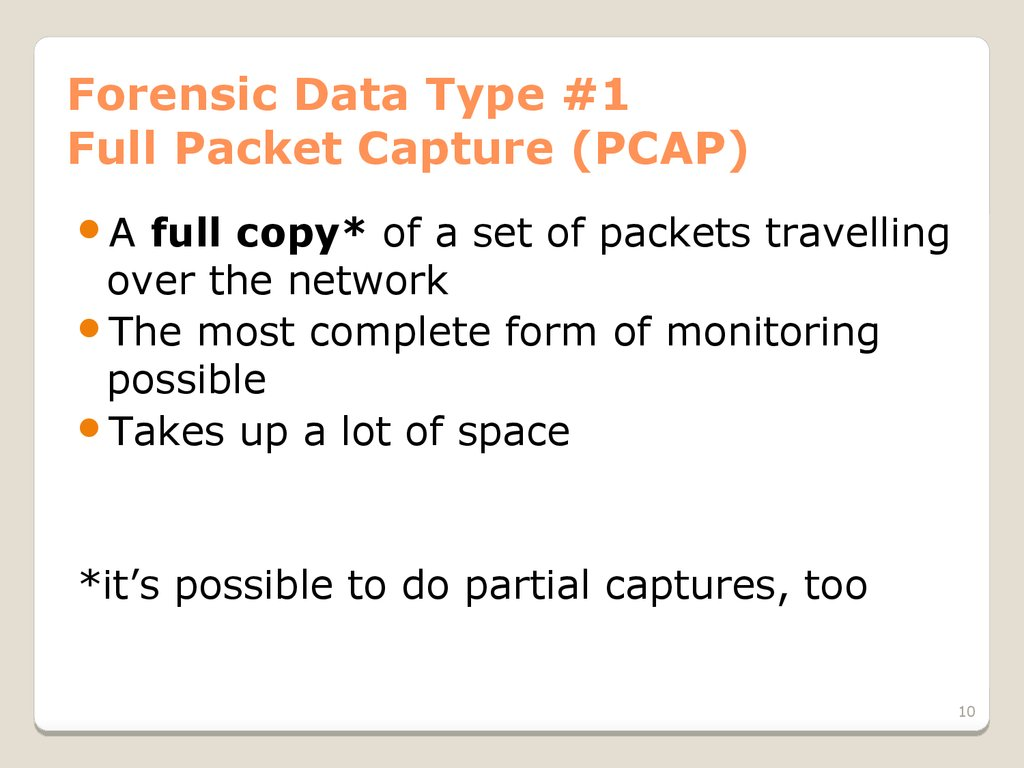 Forensic Data Type #1 Full Packet Capture (PCAP)