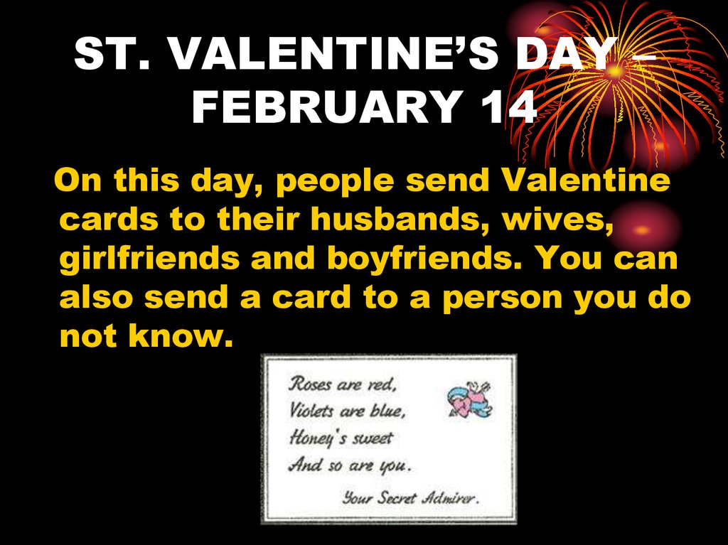 ST. VALENTINE'S DAY – FEBRUARY 14