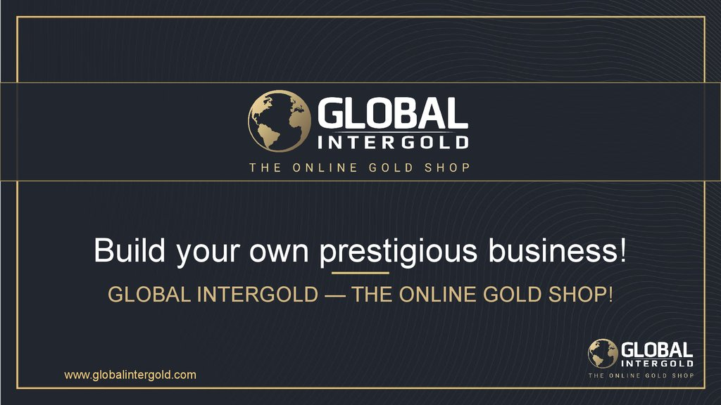 Build your own prestigious business!