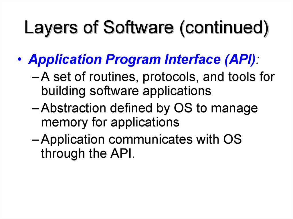 Layers of Software (continued)