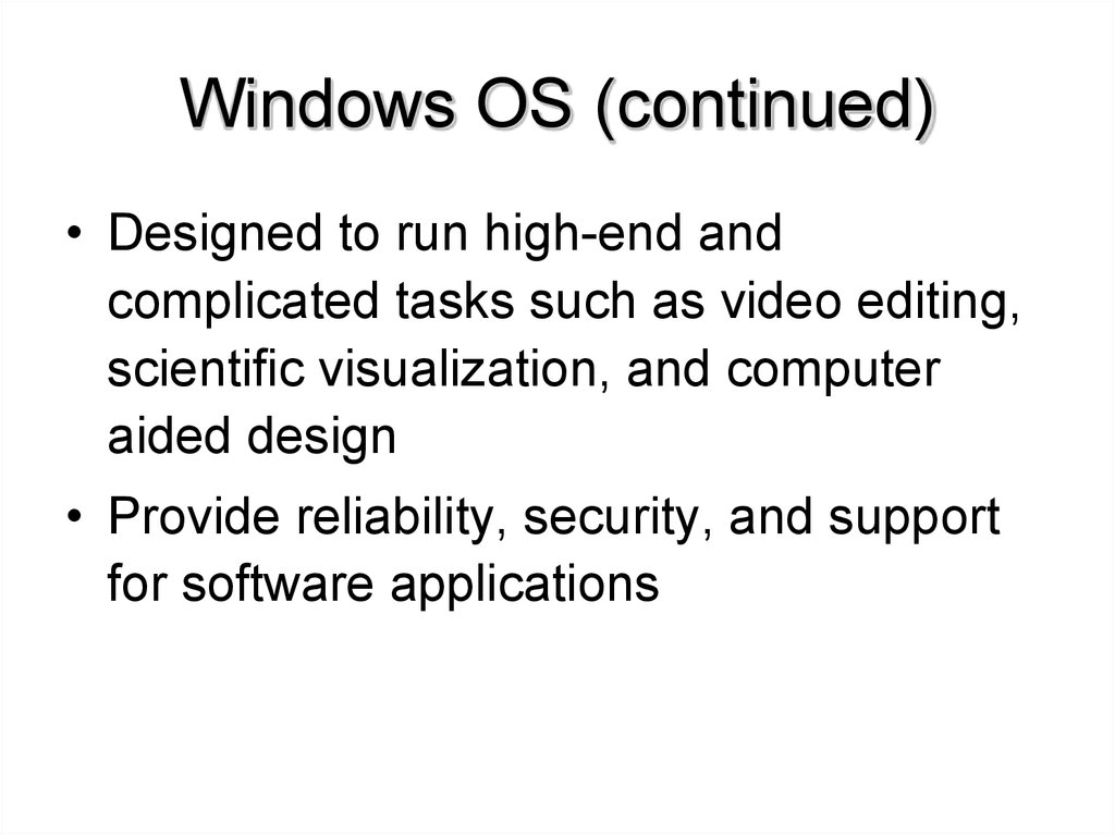 Windows OS (continued)