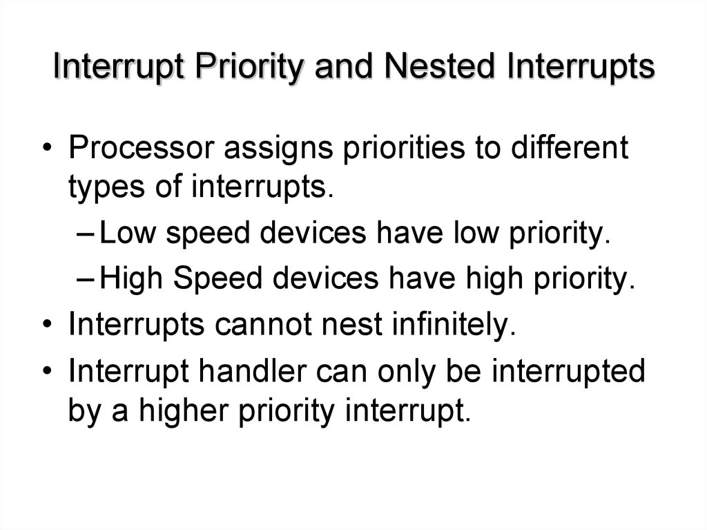 Interrupt Priority and Nested Interrupts
