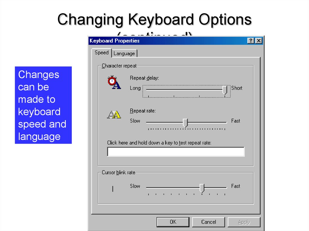 Changing Keyboard Options (continued)