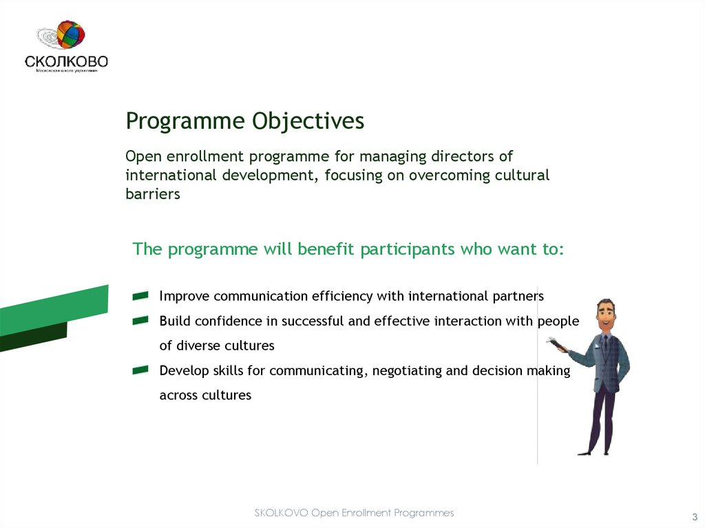Intercultural Communication  Programme Objectives