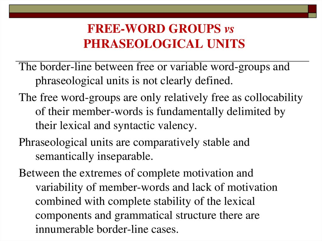 FREE-WORD GROUPS vs PHRASEOLOGICAL UNITS