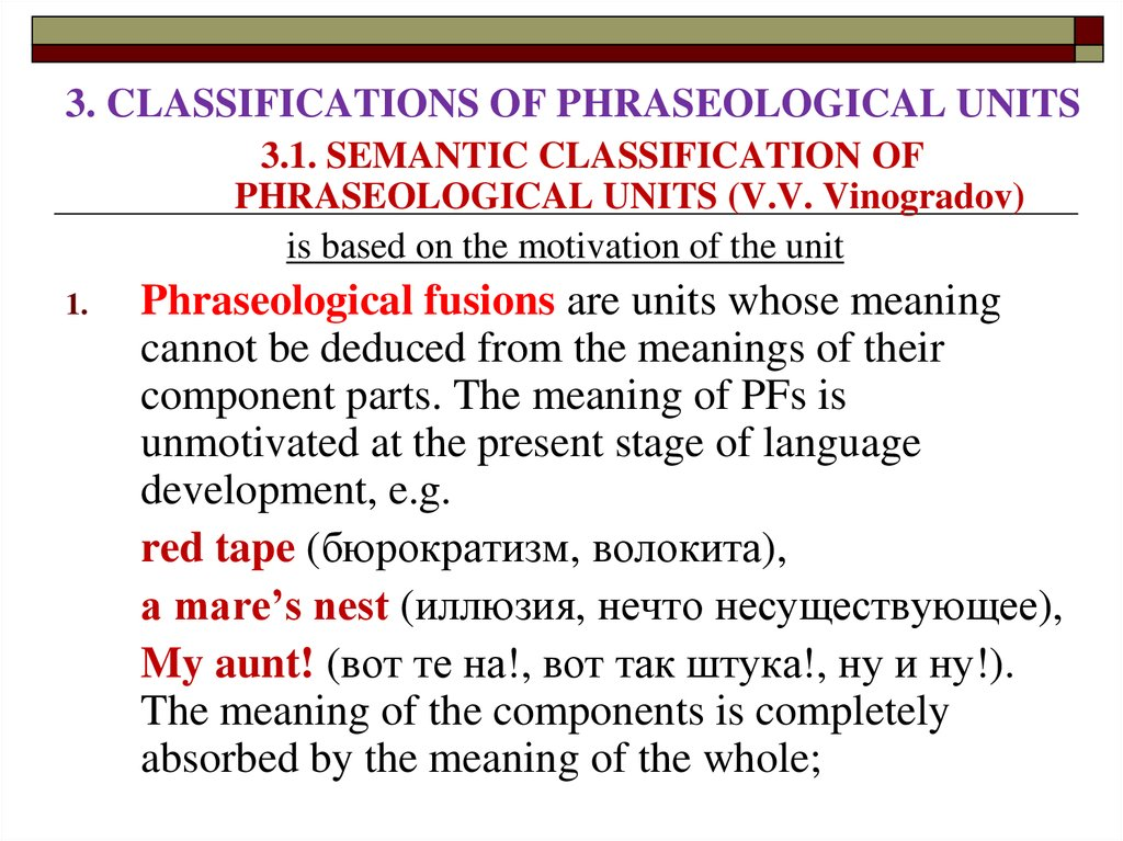 3. CLASSIFICATIONS OF PHRASEOLOGICAL UNITS