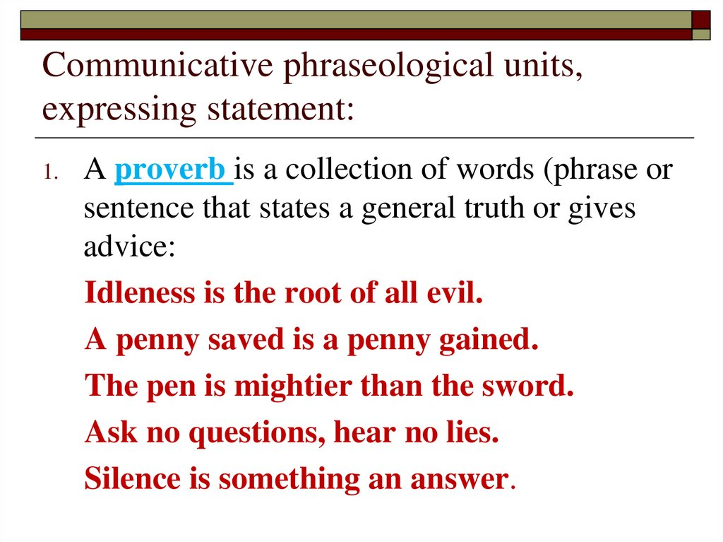 Communicative phraseological units, expressing statement: