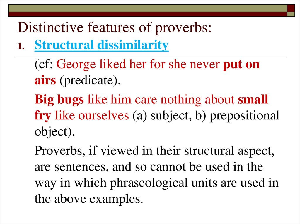 Distinctive features of proverbs: