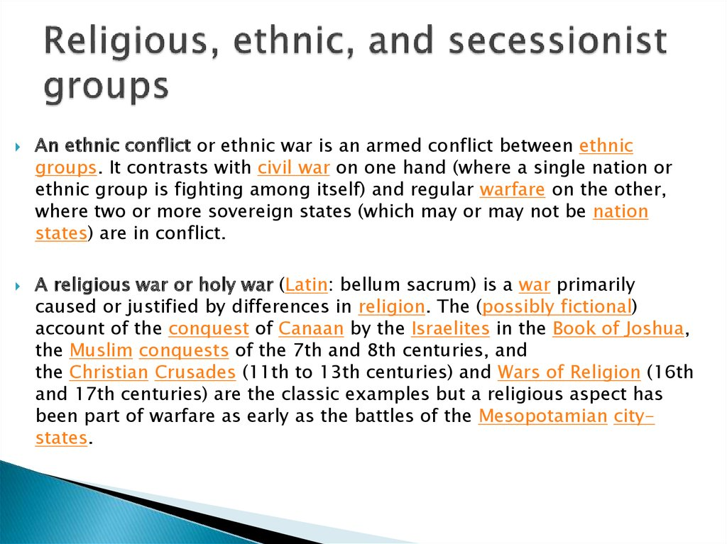 Religious, ethnic, and secessionist groups