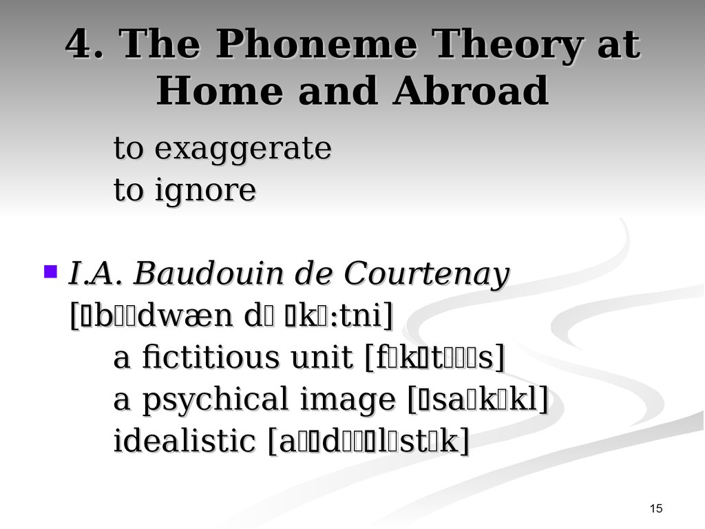 4. The Phoneme Theory at Home and Abroad