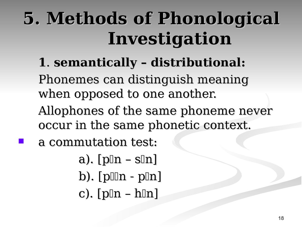 5. Methods of Phonological Investigation