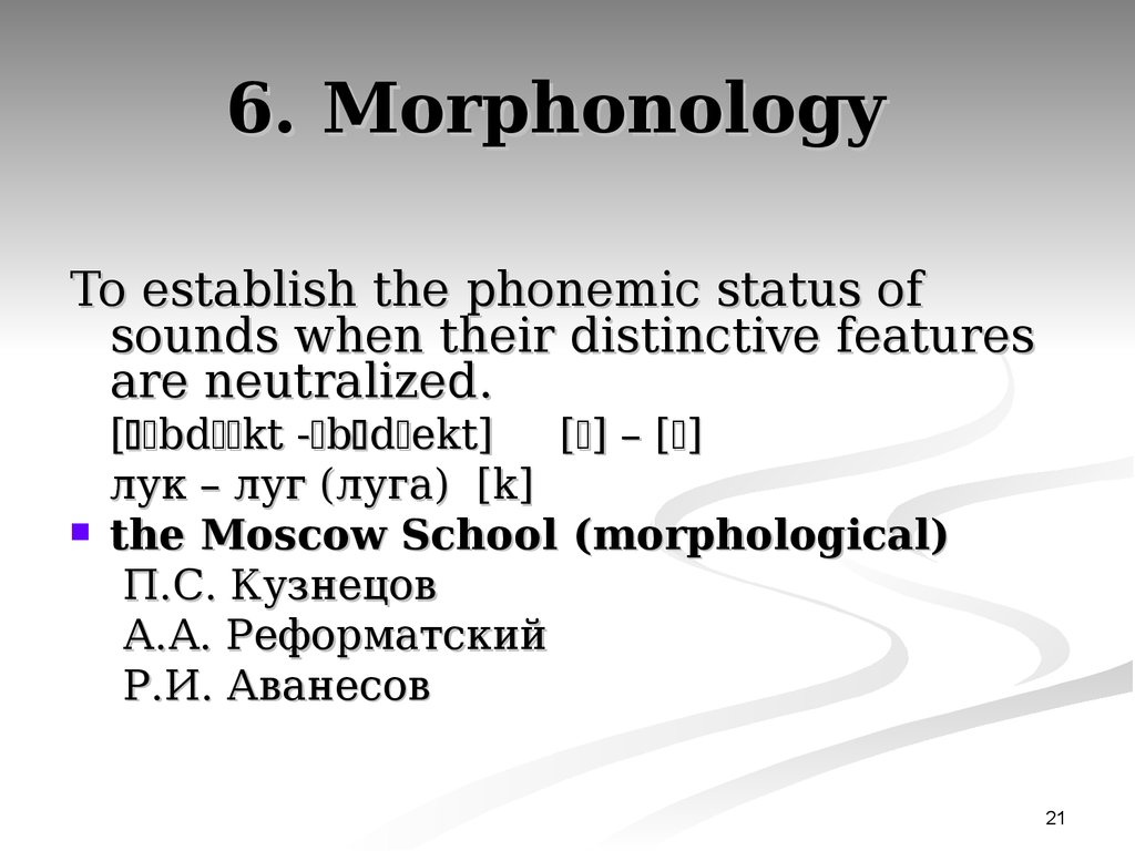 6. Morphonology