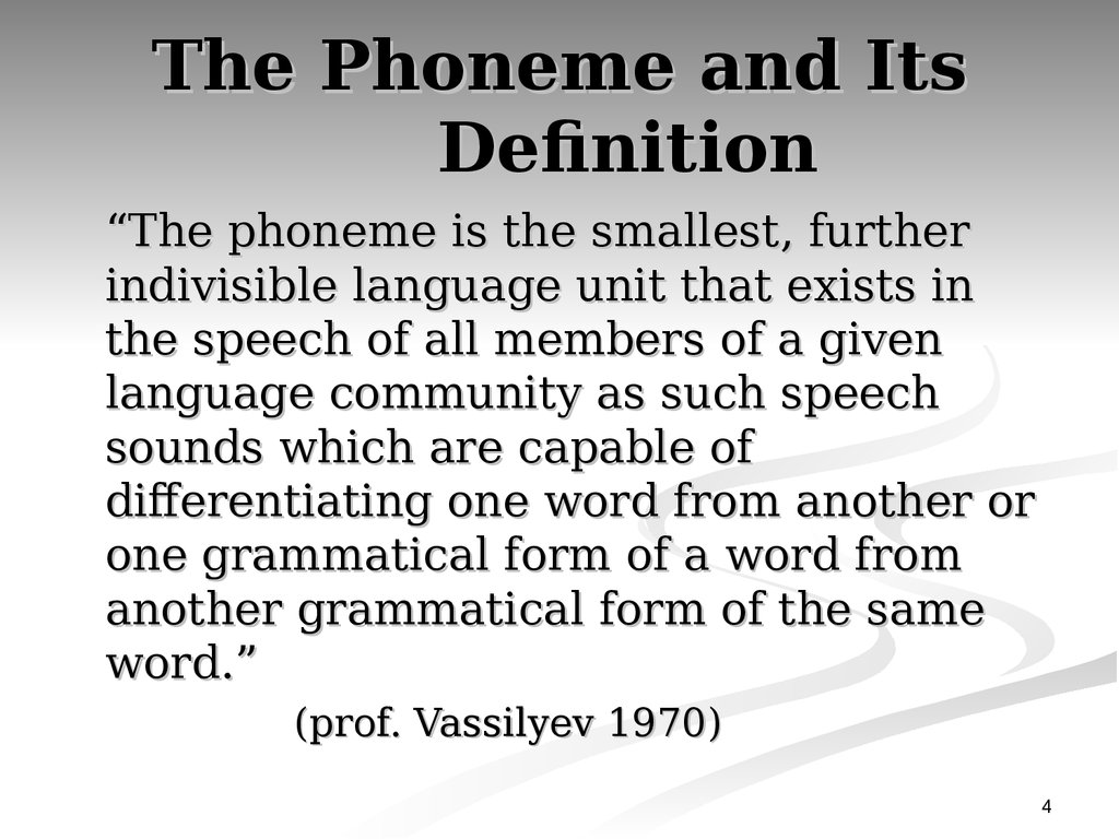 The Phoneme and Its Definition
