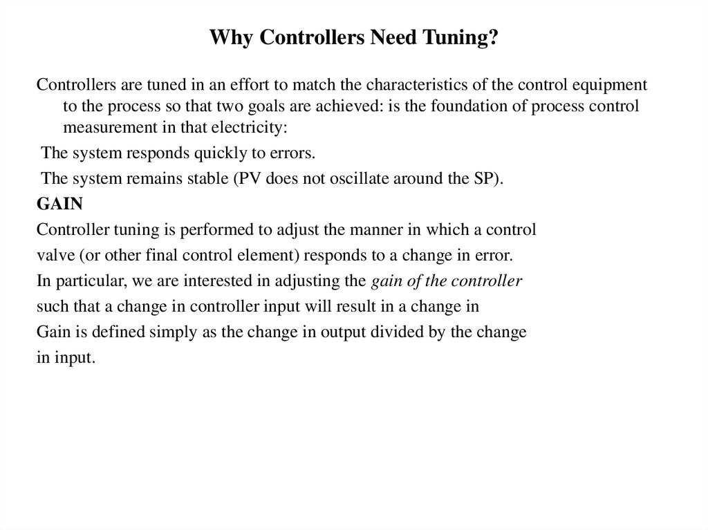 Why Controllers Need Tuning?