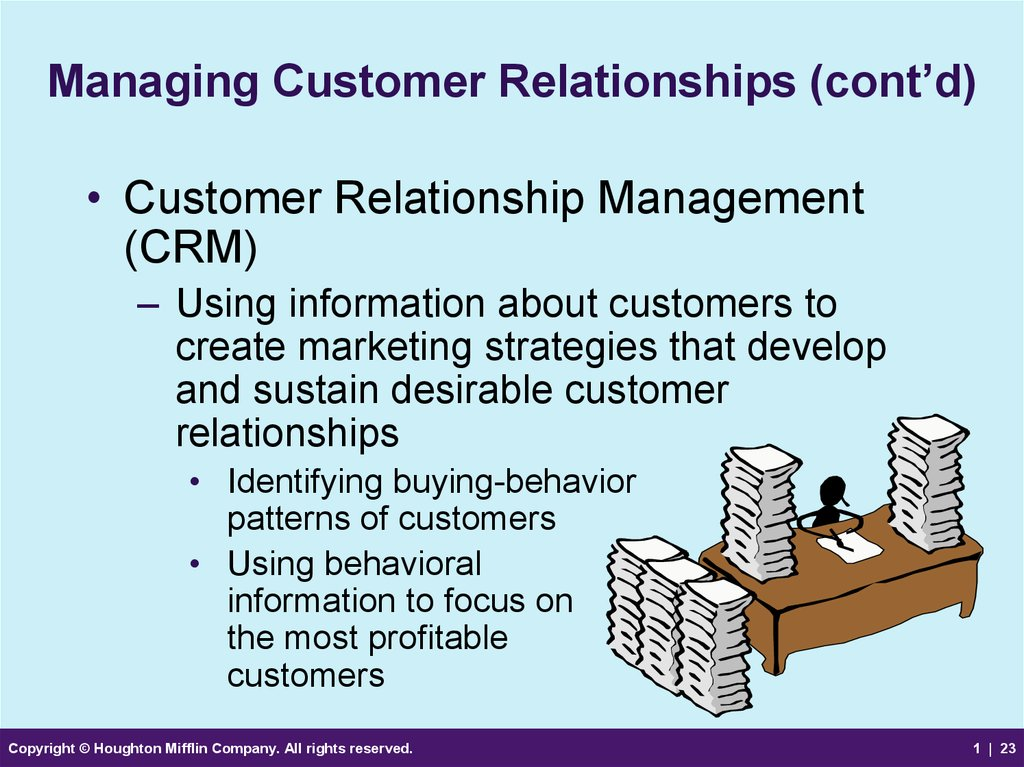 Managing Customer Relationships (cont'd)