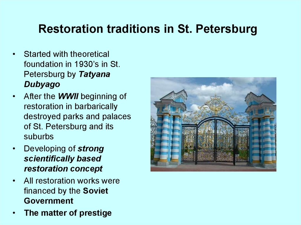 Restoration traditions in St. Petersburg