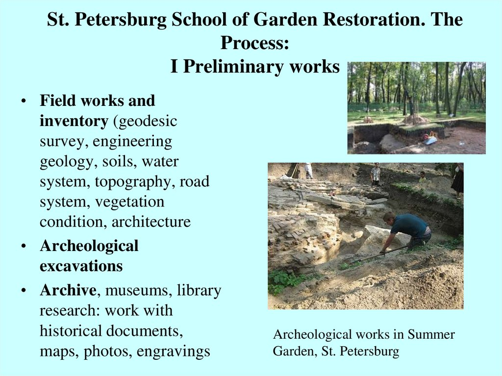 St. Petersburg School of Garden Restoration. The Process: I Preliminary works