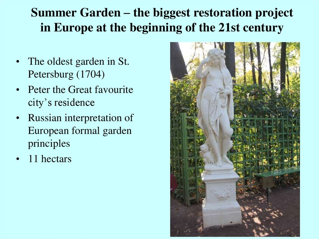 Summer Garden – the biggest restoration project in Europe at the beginning of the 21st century