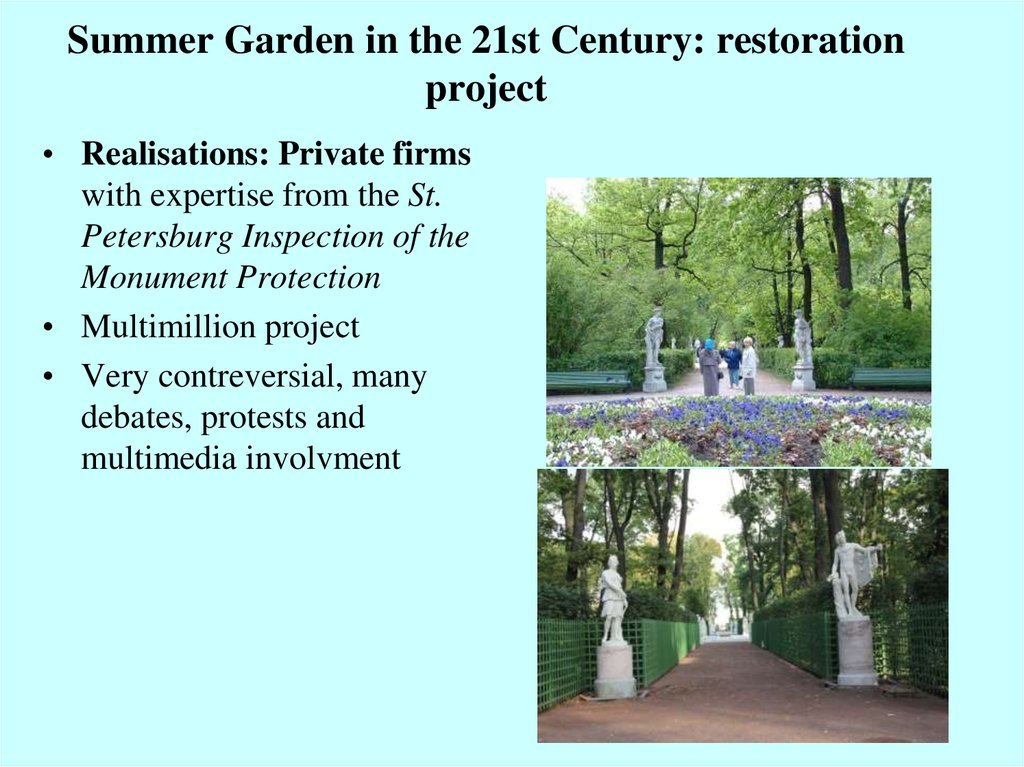 Summer Garden in the 21st Century: restoration project