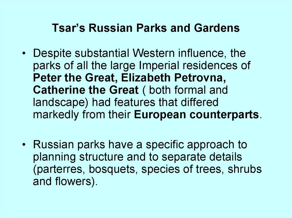 Tsar's Russian Parks and Gardens