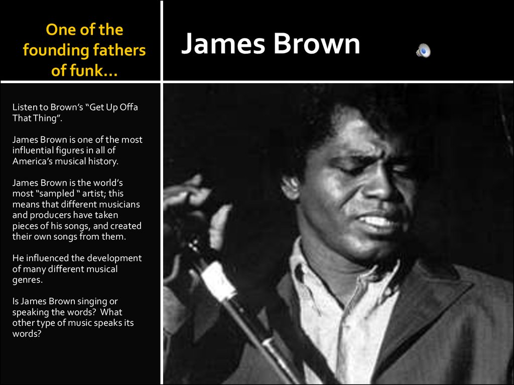 One of the founding fathers of funk…