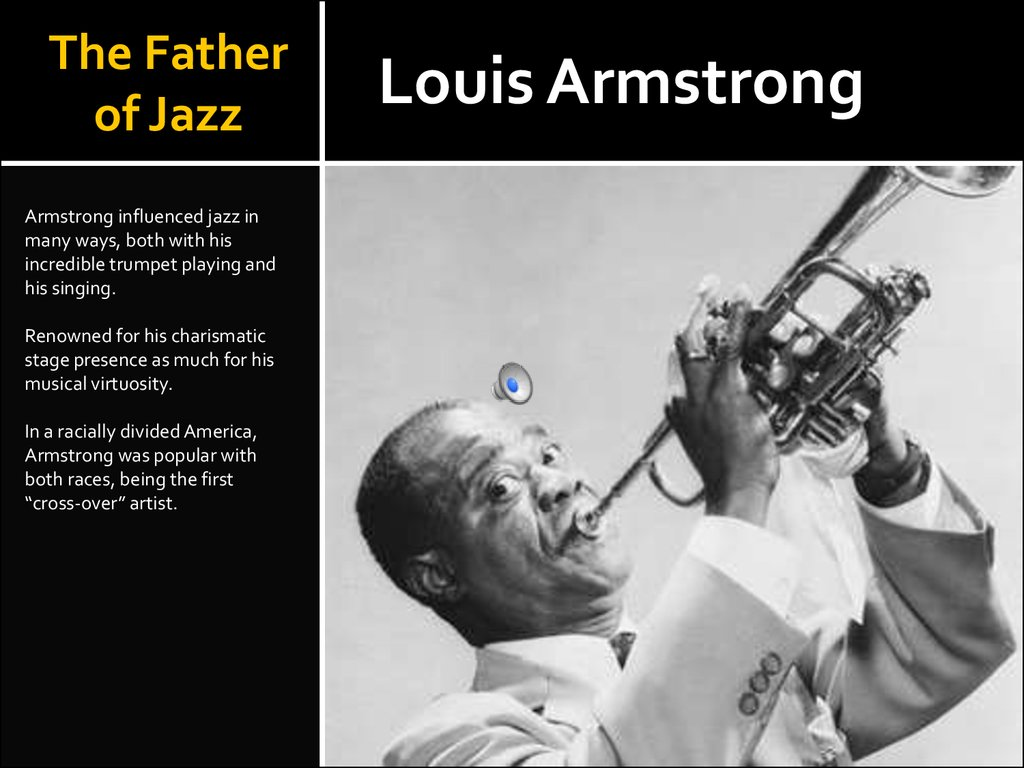 The Father of Jazz