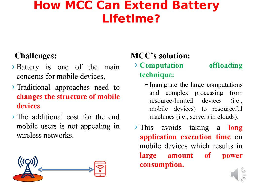 How MCC Can Extend Battery Lifetime?