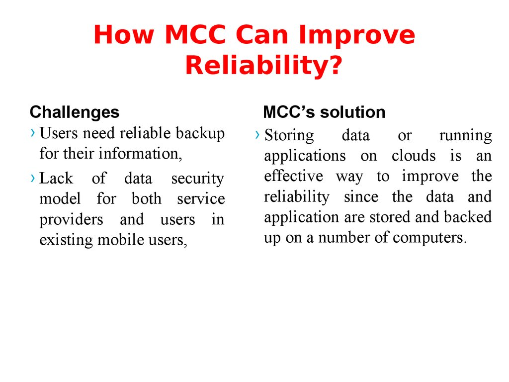 How MCC Can Improve Reliability?