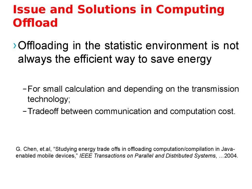 Issue and Solutions in Computing Offload