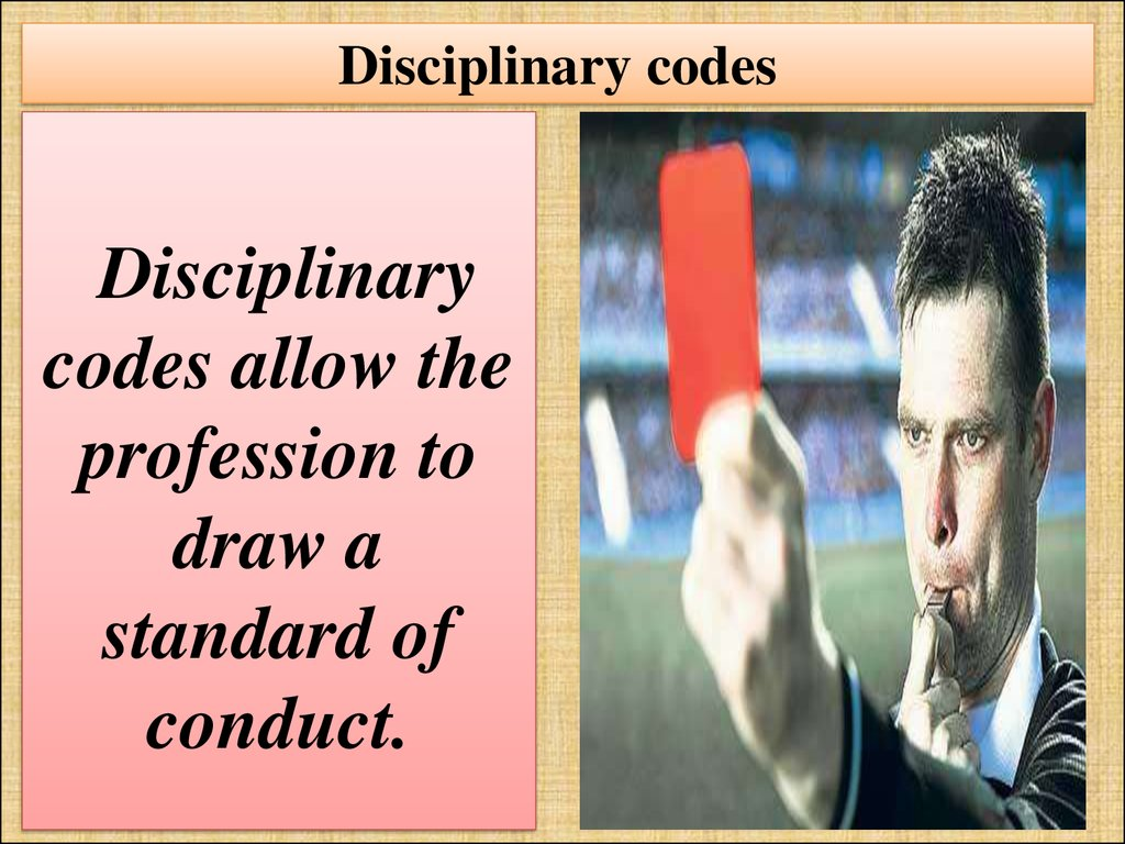 Disciplinary codes