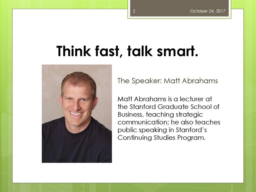 Think Fast. Talk Smart. Communication techniques - презентация онлайн