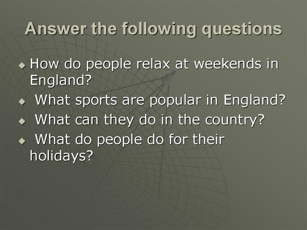 Answer the following questions