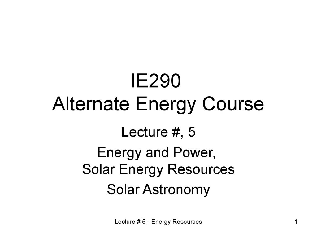 IE290 Alternate Energy Course