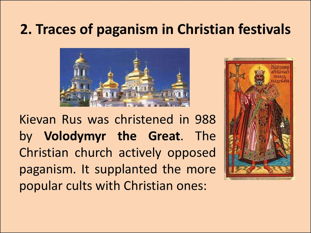 2. Traces of paganism in Christian festivals