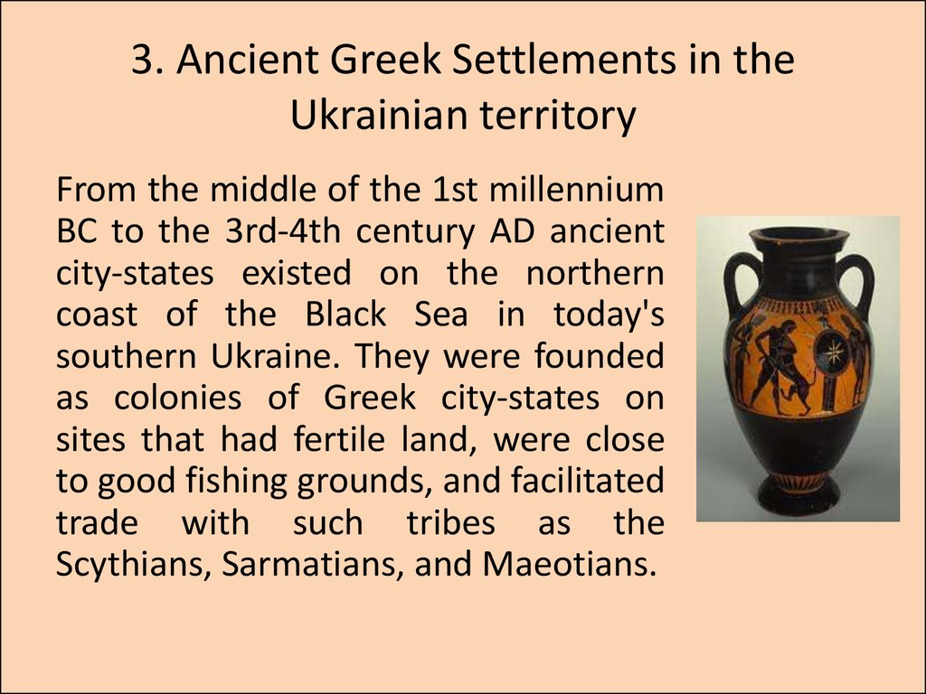 3. Ancient Greek Settlements in the Ukrainian territory