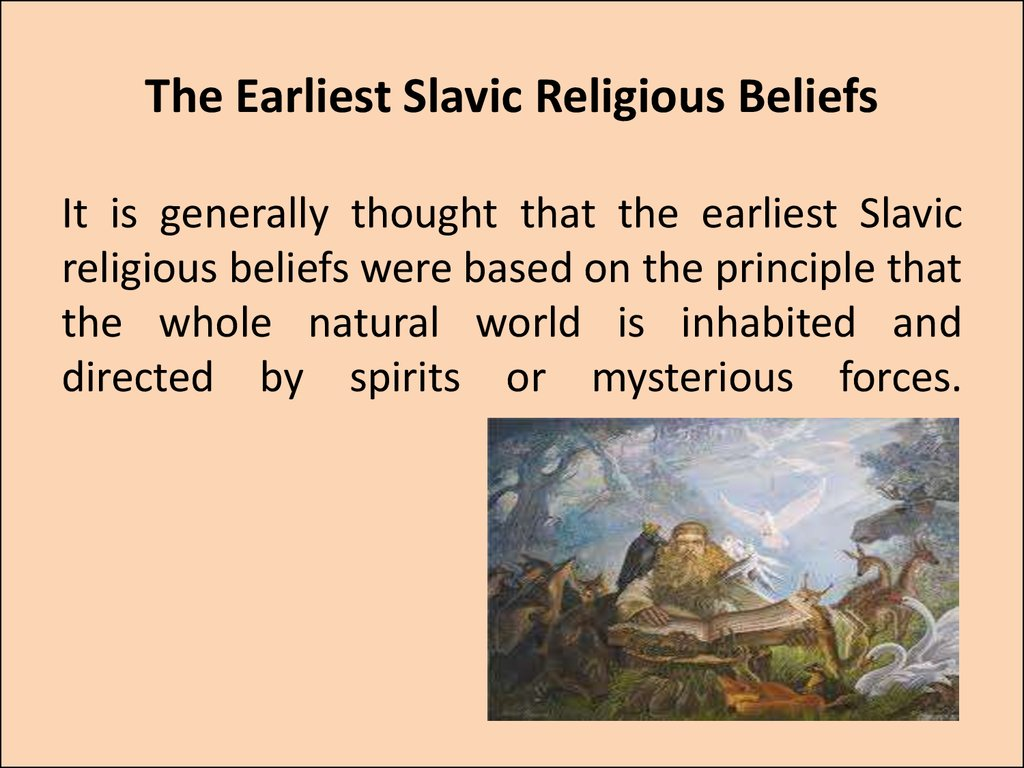 The Earliest Slavic Religious Beliefs