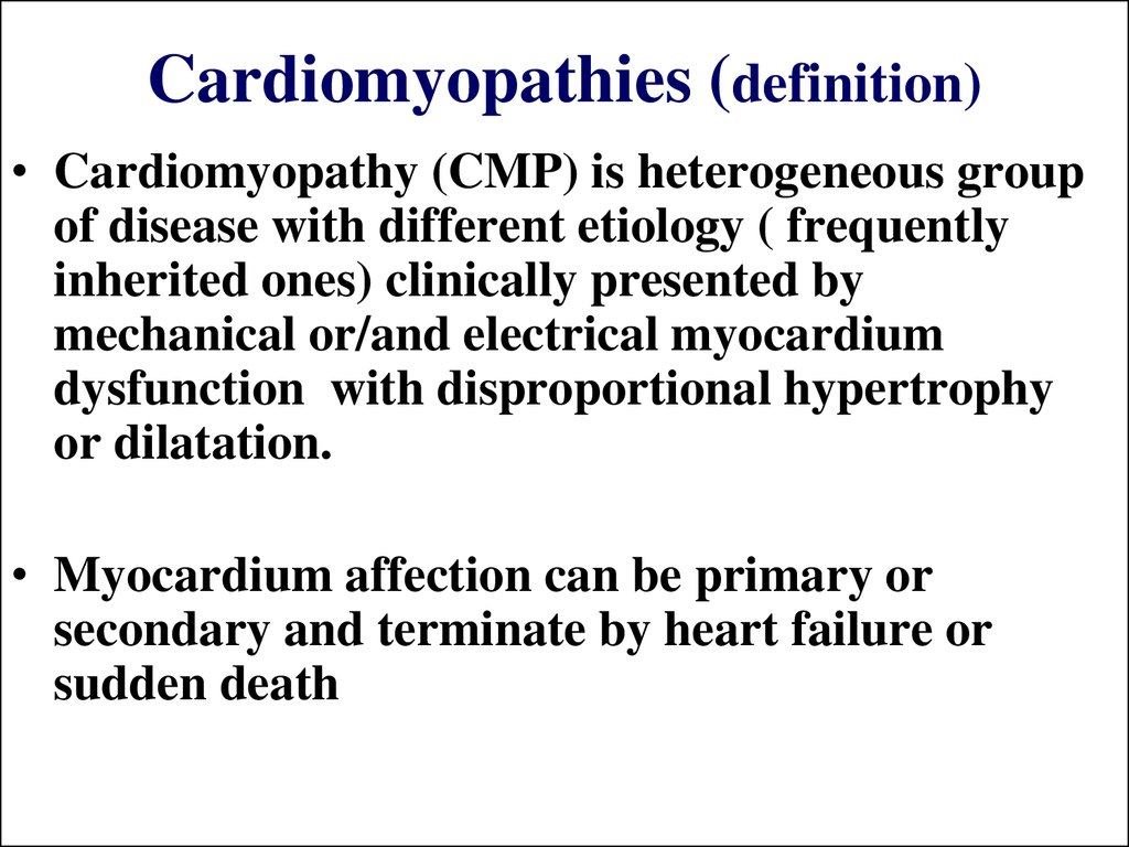 Cardiomyopathies (definition)