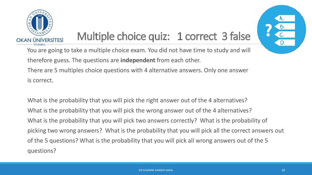 Multiple choice quiz: 1 correct 3 false