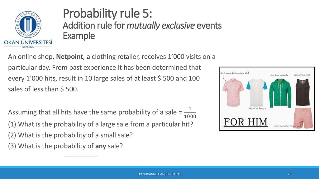 Probability rule 5: Addition rule for mutually exclusive events Example