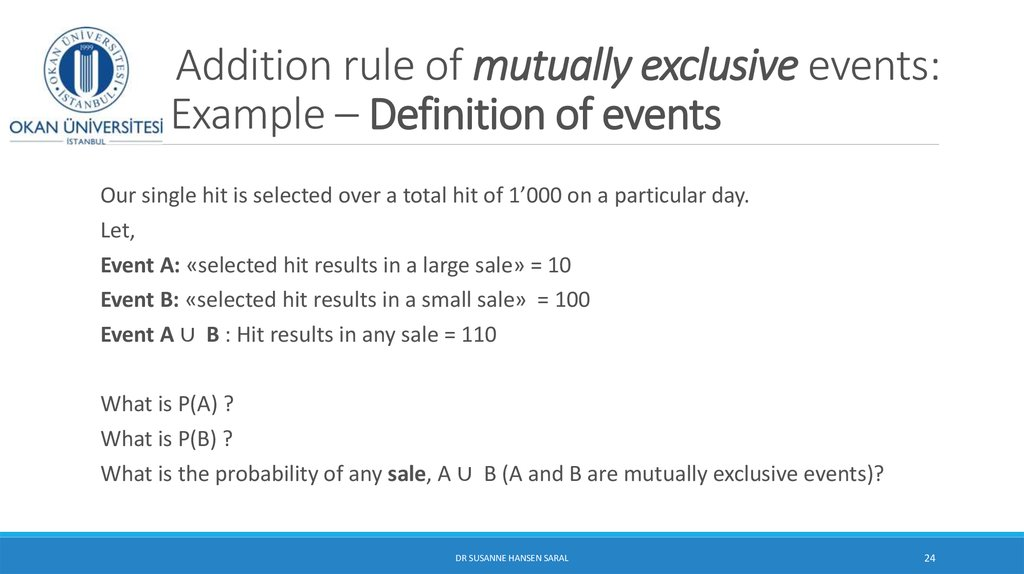 Addition rule of mutually exclusive events: Example – Definition of events