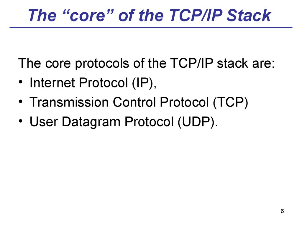 "The ""core"" of the TCP/IP Stack"