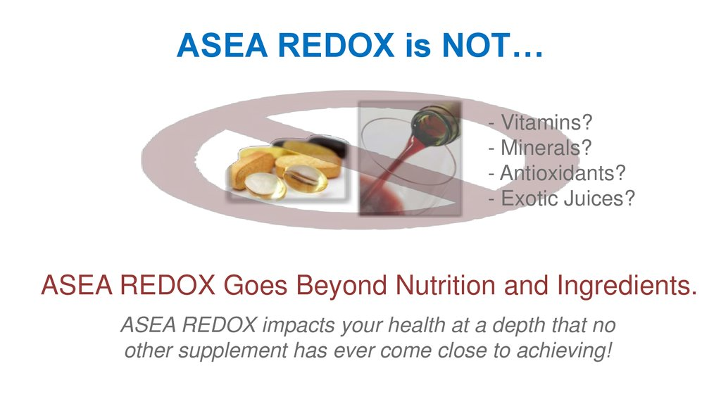 ASEA REDOX is NOT…