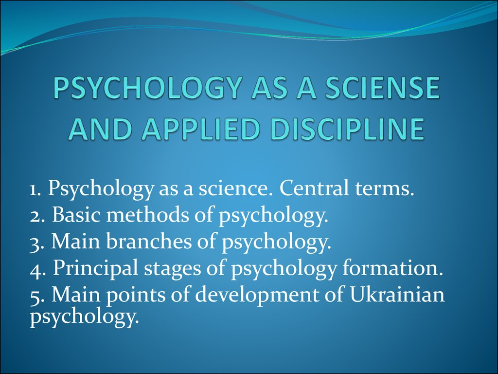 psychology as a sciense and applied discipline