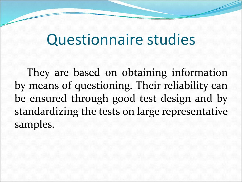 Questionnaire studies